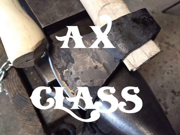 Blade smithing classes - Ax Class - Brown County Forge