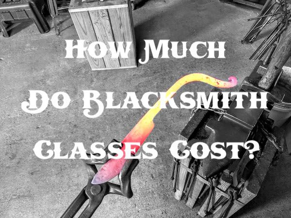 How Much Do Blacksmith Classes Cost - Brown County Forge - Terran Marks the Blacksmith