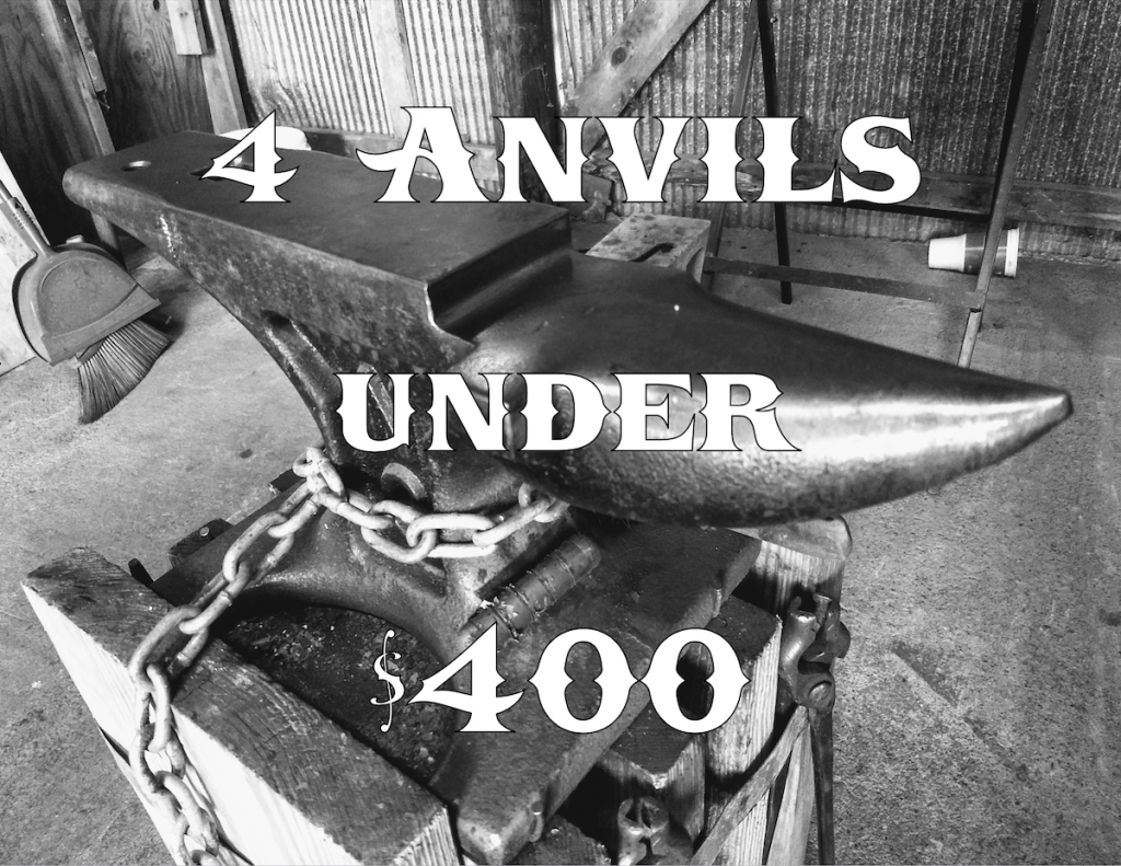4 Anvils Under $400 - Brown County Forge