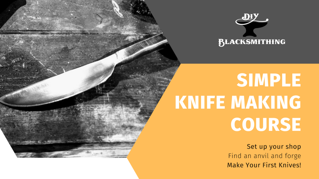 Simple Knife Making Course